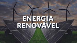O Projeto de Lei 511920 prevê isenção fiscal para consumidor de energia renovável